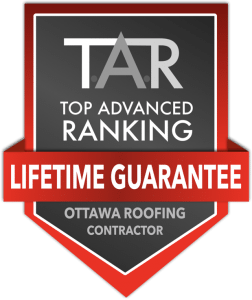 T.A.R Top Advanced Ranking Lifetime Guarantee. Ottawa Roofing Contractor